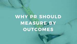 Outcomes – важнейшая составляющая PR измерений